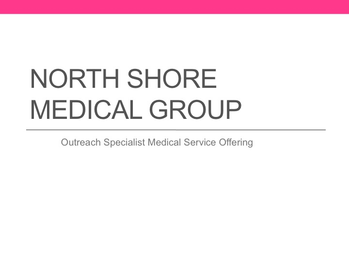 NSMG Outreach Specialist Medical Service Offering